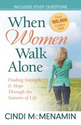 When Women Walk Alone: Finding Strength and Hope Through the Seasons of Life - eBook