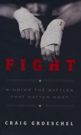 Fight: Winning the Battles That Matter Most,   Slightly Imperfect