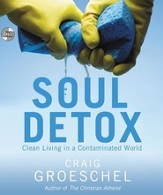 Soul Detox: Clean Living in a Contaminated World,   Audiobook CD