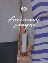 Amemonos Siempre (Making Love Last Forever)
