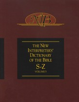 The New Interpreter's Dictionary of the Bible: Volume Five: S-Z