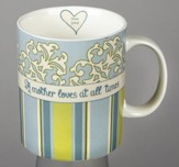 A Mother Loves At All Times Mug, Blue