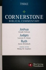 Joshua, Judges, Ruth: Cornerstone Biblical Commentary, Volume 3