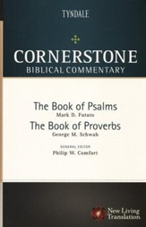 The Books of Psalms and Proverbs: Cornerstone Biblical Commentary,  Volume 7