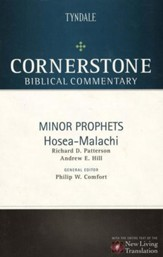 Minor Prophets: Hosea-Malachi: Cornerstone Biblical Commentary, Volume 10