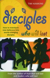 Disciples Who Will Last