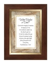 What Makes A Dad Framed Print, 7X9