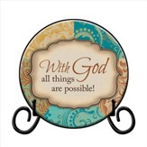 With God All Things Are Possible Plate, with Easel