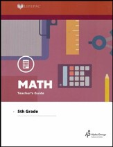 Lifepac Math, Grade 5, Teacher's Guide (2016 Updated Edition)