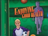 Enjoying Good Health Teacher Edition, 5th Ed.