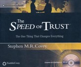 The Speed of Trust: The One Thing That Changes Everything - unabridged audio book on CD