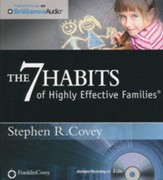 The 7 Habits of Highly Effective Families - abridged audio book on CD