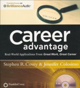 Career Advantage: Real-World Applications From Great Work Great Career - unabridged audio book on CD