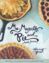 Me, Myself, and Pie Cookbook