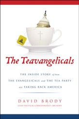 The Teavangelicals: The Inside Story of How the Evangelicals and the Tea Party Are Taking Back America - Slightly Imperfect
