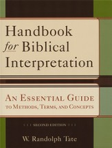 Handbook for Biblical Interpretation: An Essential Guide to Methods, Terms, and Concepts - eBook