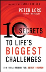 10 Secrets to Life's Biggest Challenges: How You Can Prepare For a Better Tomorrow - eBook