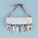 Thank Heaven For Little Boys, Photo Holder