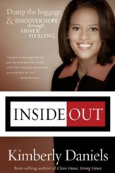 Inside Out: Dump the baggage and discover hope through inner healing - eBook