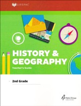 LIFEPAC History & Geography Teacher's Guide, Grade 2 (2017  Updated Edition)