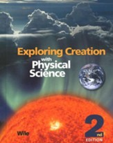 Exploring Creation with Physical  Science Student Textbook, 2nd Edition