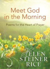 Meet God in the Morning: Poems for the Heart of Prayer - eBook