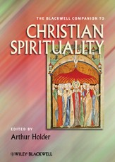 Blackwell Companion to Christian Spirituality