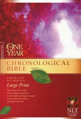 NLT One Year Chronological Bible, Large Print Softcover