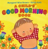 Child's Good Morning Book Boardbook