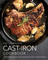 Complete Cast-Iron Cookbook