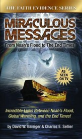 Miraculous Messages: From Noahs Flood to the End Times - eBook