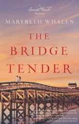 The Bridge Tender, Sunset Beach Series #3  - Slightly Imperfect