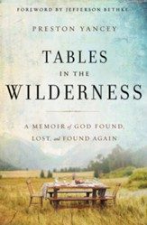 Tables in the Wilderness: A Memoir of God Found, Lost, and Found Again - Slightly Imperfect