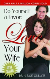 Do Yourself a Favor, Love Your Wife - eBook