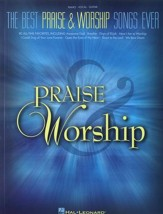 The Best Praise & Worship Songs Ever Piano/Vocal/Guitar