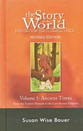 Hardcover Text, Vol. 1: The Ancient Times, Story of the World