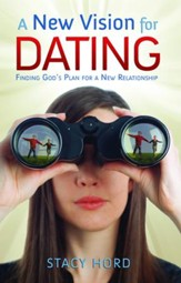 A New Vision for Dating - eBook