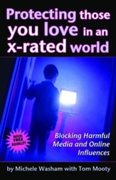 Protecting Those You Love in an X-Rated World - eBook