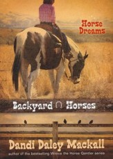 #1: Horse Dreams: Backyard Horses