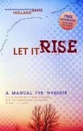 Let It Rise: A Manual for Worship - eBook