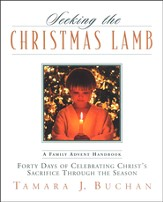 Seeking the Christmas Lamb: Forty Days of Celebrating Christ's Sacrifice Through the Season - Slightly Imperfect