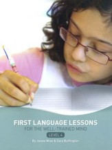First Language Lessons for the  Well-Trained Mind, Level 4--Teacher's Edition