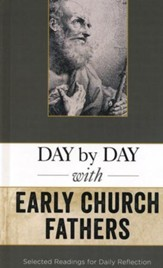 Day by Day with Early Church Fathers