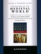 Study and Teaching Guide for the History of the Medieval World