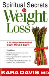 Spiritual Secrets To Weight Loss- Rev.: A 50 day renewal of the mind, body, and spirit - eBook