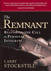 The Remnant: Restoring integrity to American ministry - eBook