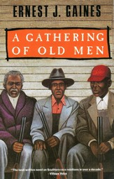 A Gathering of Old Men - eBook