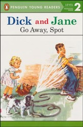 Read with Dick and Jane: Go Away, Spot Volume 5, Updated Co   ver