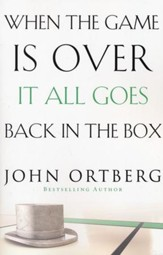 When the Game Is Over, It All Goes Back in the Box, 2nd Edition