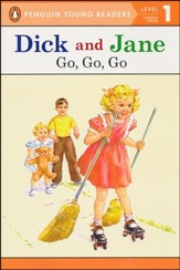 Dick and Jane: Go, Go, Go, Level 1 - Emergent Reader, Updated Cover